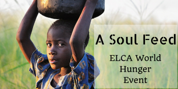 header A Soul Feed- ELCA Word Hunger EVent